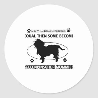 Affenpinscher Mommies designs Classic Round Sticker