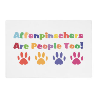 Affenpinschers Are People Too Placemat