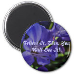 Affirmations & A New World 2 Inch Round Magnet