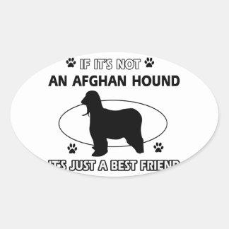 AFGHAN HOUND best friend designs Oval Sticker