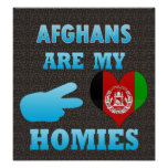 Afghans are my Homies Posters