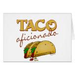 Aficionado del Taco Tarjeta De Felicitación