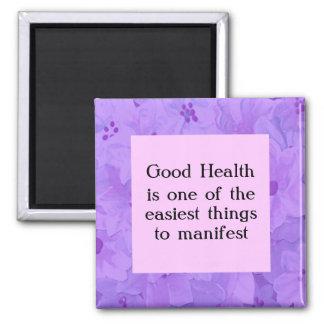 Afirmación para la buena salud. Piense el positivo Imán Cuadrado
