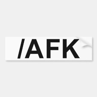 /AFK - Away From Keyboard Bumper Stickers