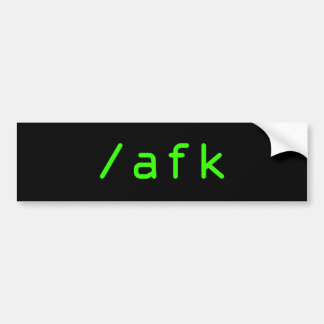 /afk bumper sticker