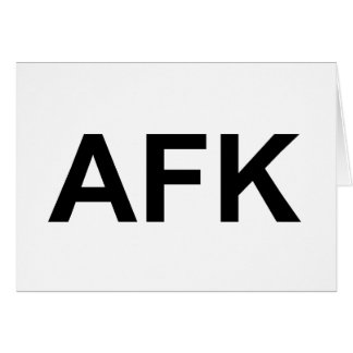 AFK CARD