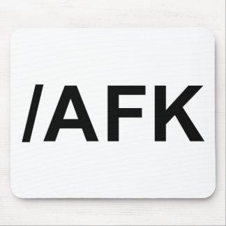 /AFK - lejos del teclado Tapete De Ratones