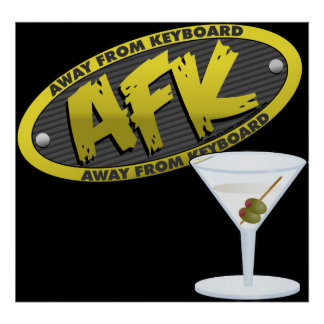 AFK Martini Poster