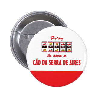 Afortunado a propio un diseño de Cão DA Serra de A Pin