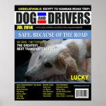 Afortunado - perro y conductor poster