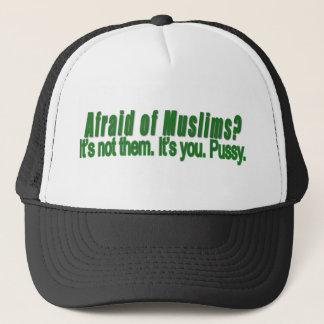 Afraid of Muslims? Trucker Hat