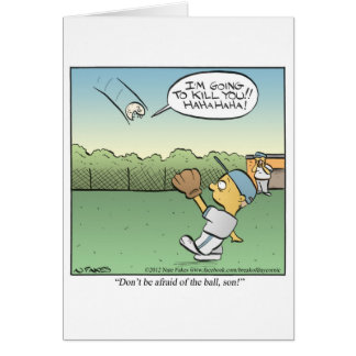 Afraid of the Ball Greeting Card