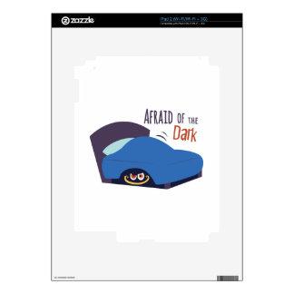 Afraid Of The Dark Skin For The iPad 2