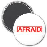 Afraid Stamp Magnet