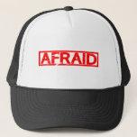 Afraid Stamp Trucker Hat