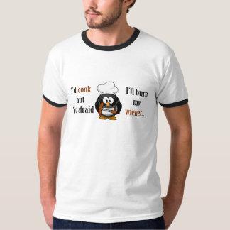 Afraid to burn my wiener 2 T-Shirt
