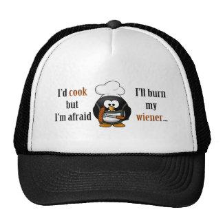Afraid to burn my wiener 2 trucker hat