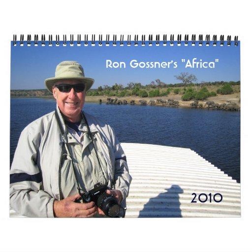 """""""África"""" de Ron Gossner, 2010 Calendarios De Pared"""