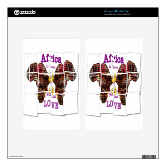 Africa is where I found Love Kindle Fire Decals