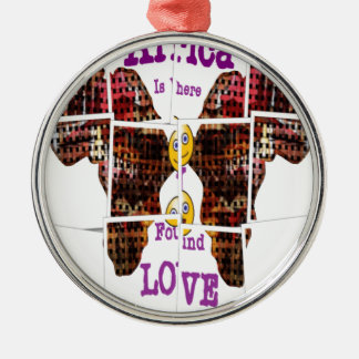 Africa is where I found Love Round Metal Christmas Ornament
