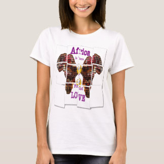 Africa is where I found Love T-Shirt