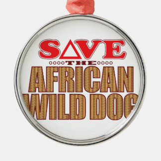 African Dog Save Metal Ornament