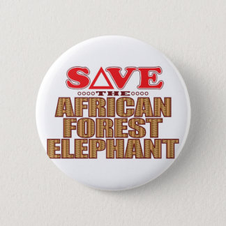 African For Elephant Save Pinback Button