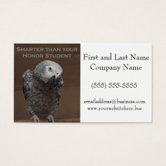African Gray Parrot Smarter Than Your Honor Studen Business Card