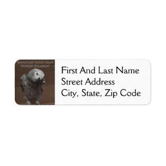 African Gray Parrot Smarter Than Your Honor Studen Custom Return Address Label
