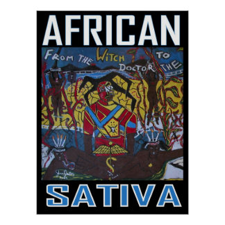 AFRICAN SATIVA POSTER