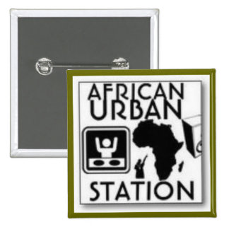 african urban station pinback buttons