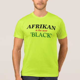 AFRIKAN IS THE NEW BLACK T-Shirt