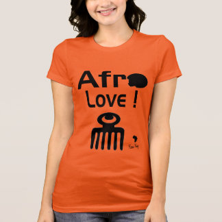 Afro Love !  T shirt