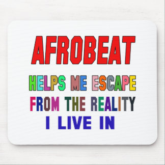 Afrobeat Helps Me Mouse Pad