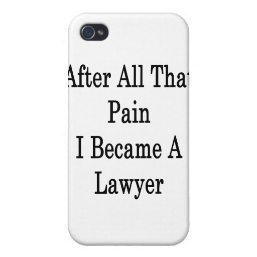 After All That Pain I Became A Lawyer iPhone 4/4S Covers