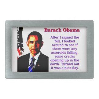 After I Signed The Bill - Barack Obama Belt Buckle