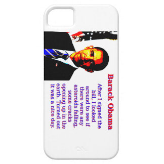After I Signed The Bill - Barack Obama iPhone SE/5/5s Case