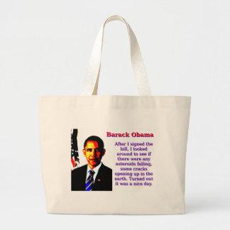 After I Signed The Bill - Barack Obama Large Tote Bag