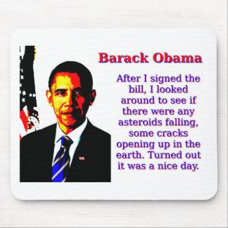 After I Signed The Bill - Barack Obama Mouse Pad