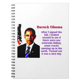 After I Signed The Bill - Barack Obama Notebook