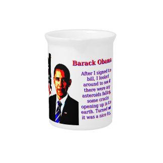 After I Signed The Bill - Barack Obama Pitcher