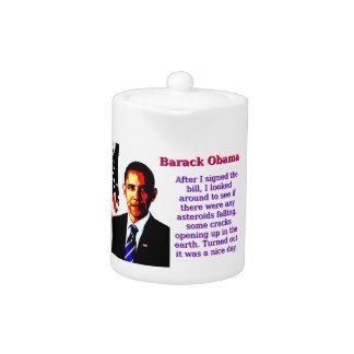 After I Signed The Bill - Barack Obama Teapot
