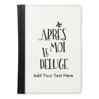 After Me the Flood - French Expression iPad Air Case