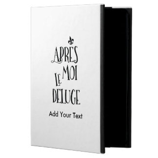 After Me the Flood - French Expression Powis iPad Air 2 Case