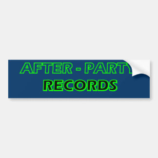 After Party Records Bumper Sticker