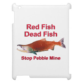 After Salmon - Stop Pebble Mine Case For The iPad 2 3 4