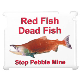 After Salmon - Stop Pebble Mine Cover For The iPad 2 3 4
