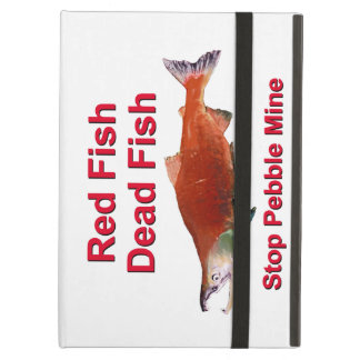 After Salmon - Stop Pebble Mine iPad Air Cover