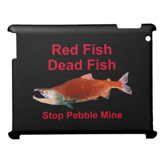 After Salmon - Stop Pebble Mine iPad Case