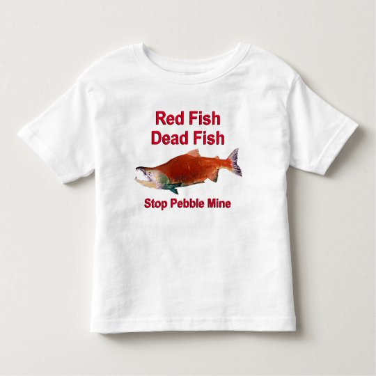 After Salmon - Stop Pebble Mine Toddler T-shirt